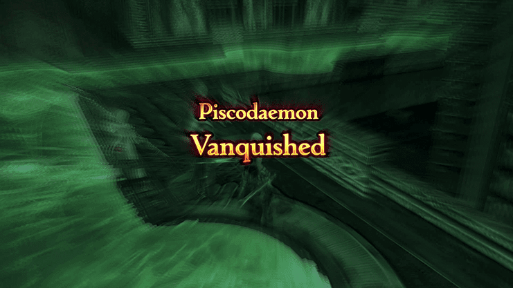 Completing the battle against Piscodaemon - Vanquished Screen
