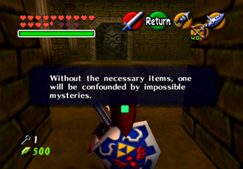Without the necessary items, one will be confounded by impossible mysteries