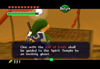 One with the eye of truth shall be guided to the Spirit Temple by an inviting ghost.